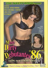 More Dirty Debutantes #86 Porn Video