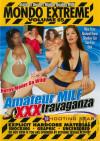 Mondo Extreme 65: Amateur MILF XXXtravaganza Porn Movie