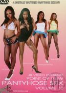 P.O.V. Pantyhose Sex #10 Porn Movie