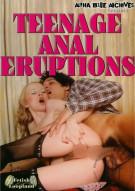 Teenage Anal Eruptions Porn Movie