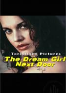 Dream Girl Next Door, The Porn Video