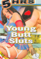 Young Butt Sluts Porn Video