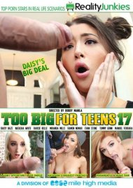 Too Big For Teens 17 HD Porn Video from Reality Junkies.