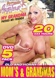 Old And Horny Moms And Grandmas Porn Movie