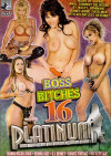Boss Bitches #16 Porn Movie