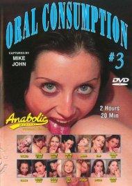 Oral Consumption #3 Porn Video