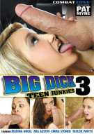 Big Dick Teen Junkies 3 Porn Movie