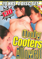 Only Cooters Allowed 4-Disc Set Porn Movie