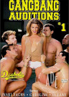 Gangbang Auditions #1 Porn Movie