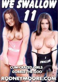 We Swallow 11 Porn Movie