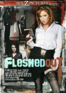 Fleshed Out Porn Movie