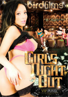 Girls Night Out: VIP Pussy Porn Movie