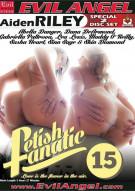 Fetish Fanatic 15 Porn Movie