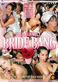 Drunk Sex Orgy: Bride Bang Porn Video