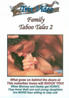 Family Taboo Tales 2 Porn Video