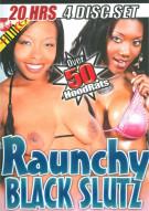 Raunchy Black Slutz 4-Disc Set Porn Movie