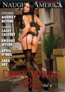Dirty Wives Club Vol. 6 Porn Movie