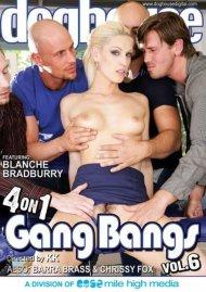 4 On 1 Gang Bangs Vol. 6 Porn Video