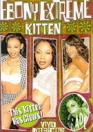 Ebony Extreme: Kitten Porn Video