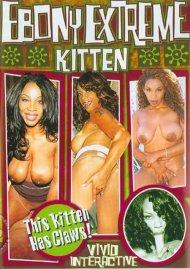 Ebony Extreme: Kitten Porn Video