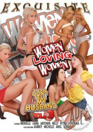 Women Loving Women: Please Dont Tell My Husband Vol. 3 Porn Movie
