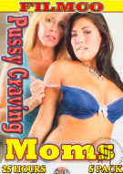 Pussy Craving Moms (5 Pack) Porn Movie