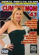 I Wanna Cum Inside Your Mom 41 Porn Video