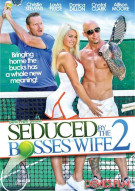 Seduced By The Bosss Wife 2 Porn Movie
