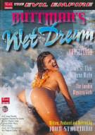 Buttman's Wet Dreams Porn Video