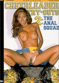 Cheerleader Try-outs 2: The Anal Squad Porn Video