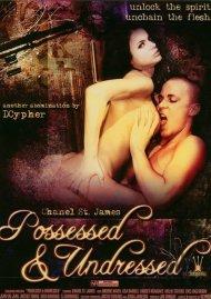 Possessed & Undressed Porn Movie