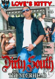 Dirty South AKA Thunderhead Porn Video