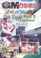Wild in Mexico Club Iggy's Pt. 2 Porn Video