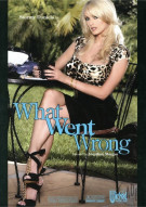 What Went Wrong Porn Movie
