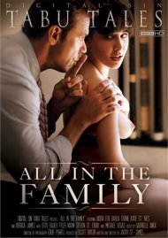 Stream All In The Family HD Porn Video from Digital Sin!