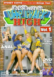 Fast Times at Deep Crack High Vol. 1 Porn Video