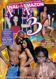 Anal in the Amazon 3 Porn Movie