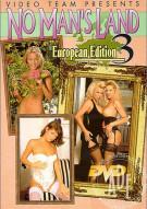 No Man's Land European Edition 3 Porn Video