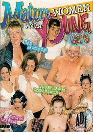 Mature Women with Young Girls Porn Movie