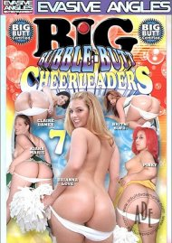 Big Bubble-Butt Cheerleaders 7 Porn Movie
