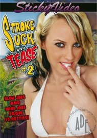 Stroke Suck and Tease #2 Porn Movie