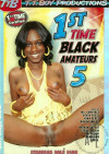1st Time Black Amateurs 5 Porn Movie
