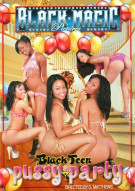 Black Teen Pussy Party #4 Porn Video