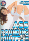 Ass Pounding MILTFs