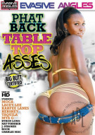 Phat Back Table Top Asses Porn Movie