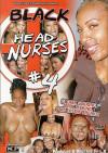 Black Head Nurses #4 Porn Movie