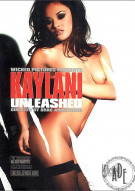 Kaylani Unleashed Porn Video