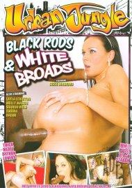 Black Rods & White Broads Porn Movie