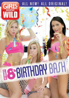 Girls Gone Wild: My Naughty 18th Birthday Bash Porn Movie