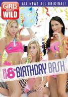 Girls Gone Wild: My Naughty 18th Birthday Bash Porn Movie